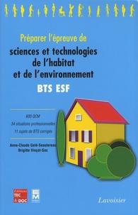 Brigitte Vinçot-Gac et Anne-Claude Gelé-Seautereau - Préparer l'épreuve de sciences et technologies de l'habitat et de l'environnement.