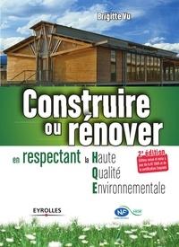 Brigitte Vu - Construire ou rénover en respectant la Haute Qualité Environnementale.