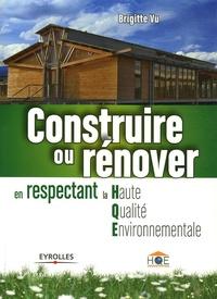 Construire ou rénover en respectant la Haute Qualité Environnementale.pdf