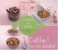 Galabria.be Cuisine et santé - C'est bon! Pour votre cholestérol Image