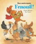 Brigitte Weninger et Eve Tharlet - Bon anniversaire, Fenouil !.