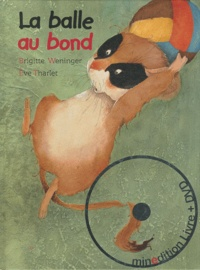 Brigitte Weninger et Eve Tharlet - La balle au bond. 1 DVD