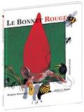 Brigitte Weninger et John Rowe - Le Bonnet Rouge.