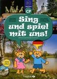 Brigitte Zaugg et Christophe Poiré - Allemand CP Sing und spiel mit uns ! Niveau A1.1 - Méthode d'apprentissage de l'allemand. 1 DVD
