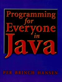 PROGRAMMING FOR EVERYONE IN JAVA - Brinch Hansen | Showmesound.org