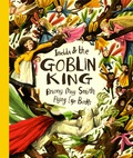 Briony May Smith - Imelda & the Goblin King.