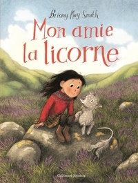 Briony May Smith - Mon amie la licorne.