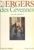 Brisebarre - Bergers des Cévennes - Histoire et ethnographie du monde pastoral et de la transhumance en Cévennes.