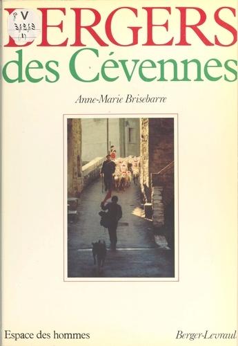 Bergers des Cévennes. Histoire et ethnographie du monde pastoral et de la transhumance en Cévennes