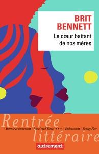 Téléchargez des livres gratuits pour iPhone Le coeur battant de nos mères
