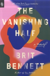 Brit Bennett - The Vanishing Half.