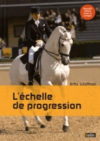 Brita Schofmann - L'échelle de progression - Dressage.