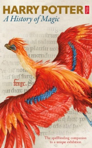 British Library - Harry Potter: A History of Magic - The Enhanced Ebook of the Exhibition.