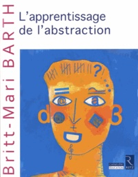 Britt-Mari Barth - Apprentissage de l'abstraction.