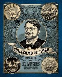 Accentsonline.fr Guillermo del Toro - Dans l'antre avec les monstres - Mes muses, reliques et autres fétiches Image