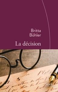 Britta Böhler - La décision.