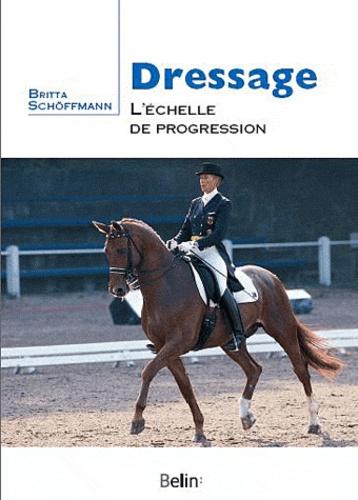 Britta Schöffmann - Dressage, l'échelle de progression.