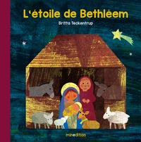 Britta Teckentrup - L'étoile de Béthléem.
