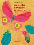 Britta Teckentrup - Les petites merveilles de la nature.