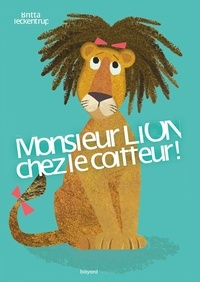 Britta Teckentrup - Monsieur Lion chez le coiffeur.