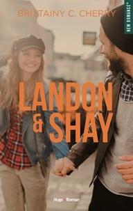 Brittainy c. Cherry et Robyn Stella Bligh - NEW ROMANCE  : Landon & Shay - tome 1 -Extrait offert-.