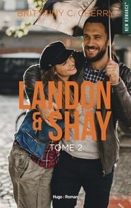 Brittainy c. Cherry et Robyn Stella Bligh - NEW ROMANCE  : Landon & Shay - tome 2 -Extrait offert-.