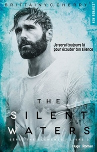 Brittainy c Cherry et Marie-Christine Tricottet - NEW ROMANCE  : The silent waters - tome 3 The elements -Extrait offert-.