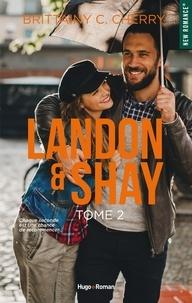 Brittainy Cherry - Landon & Shay Tome 2 : .