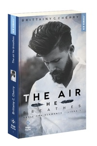 Brittainy Cherry - The Elements Tome 1 : The air he breathes.