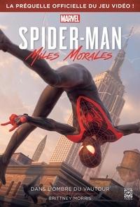 Brittney Morris - Spider-Man Miles Morales - Dans l'ombre du Vautour.
