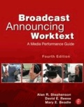 Broadcast Announcing Worktext - A Media Performance Guide.