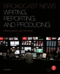 Broadcast News Writing, Reporting, and Producing.