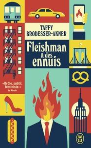 Brodesser-akner Taffy - Littérature étrangère  : Fleishman a des ennuis.