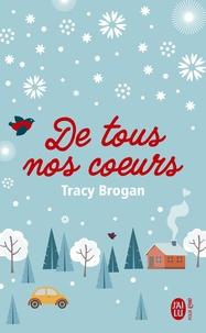 Brogan Tracy - Sélection  : De tout nos cœurs.