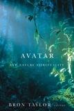 Bron Taylor - Avatar and Nature Spirituality.