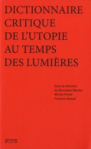 Dictionnaire critique de lutopie au temps des Lumières.pdf