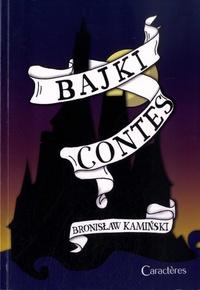 Bronislaw Kaminski - Bajki - Contes.