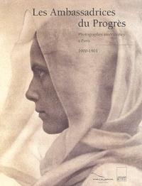 Bronwyn A. E. Griffith - Les ambassadrices du progrès - Photographes américaines à Paris 1900-1901.