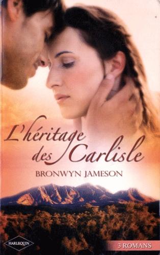 Bronwyn Jameson - Le triomphe du coeur ; Les surprises de la passion ; La plus belle preuve d'amour.