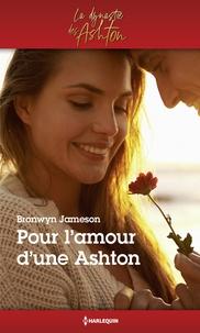 Meilleur téléchargement de la collection de livres Pour l'amour d'une Ashton en francais par Bronwyn Jameson