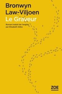 Le Graveur - Bronwyn Law-Viljoen |
