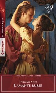 Bronwyn Scott - L'amante russe.