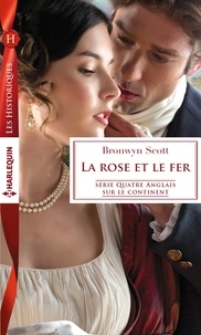 Bronwyn Scott - La rose et le fer.