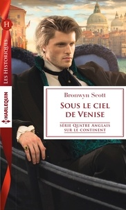 Bronwyn Scott - Sous le ciel de Venise.