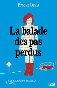 Brooke Davis - La balade des pas perdus.