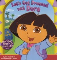 Brooke Lindner et  A&j studios - Let's Get Dressed with Dora.