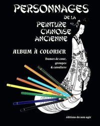 Brossolet Alexis - Personnages de la peinture chinoise ancienne.