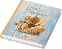 Brotbuch - Jeder kann Brot backen!.