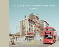 Brown Tim - The east end in color 1980-1990.