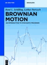 Brownian Motion - An Introduction to Stochastic Processes.